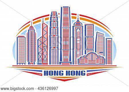 Vector Illustration Of Hong Kong, Horizontal Poster With Linear Design Hongkong City Scape On Day Sk