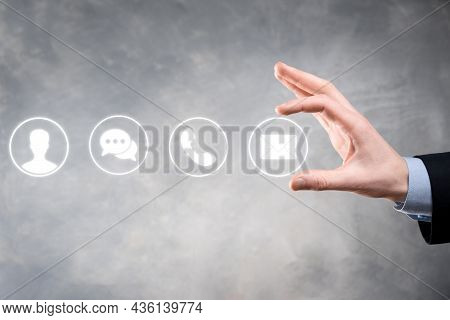 Businessman Hand Holding,pressing On Icon Phone, Mail, Telephone,message,post And Person,user. Custo