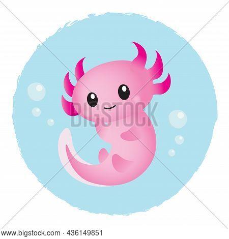 Adorable Pink Cartoon Axolotl In Water Bubble. Cute Exotic Amphibian Illustration. Vector Flat Desig