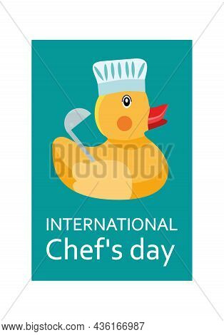 International Chef's Day, Rubber Duck Wearing A Chef's Hat And A Congratulatory Inscription