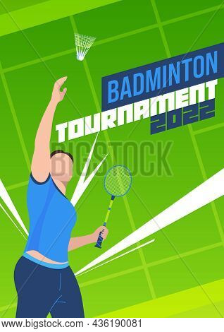 Flat Vertical Badminton Tournament Poster With Male Athlete Holding Racket Throwing Shuttlecock On B