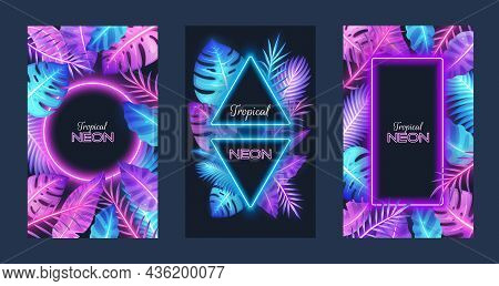 Tropical Neon Card Template Set, Vector Illustration. Tropic Frames With Exotic Palm Tree, Monstera