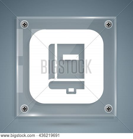 White Law Book Icon Isolated On Grey Background. Legal Judge Book. Judgment Concept. Square Glass Pa