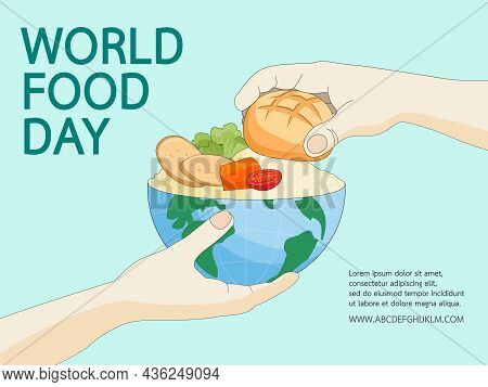 World Food Day. Eco Friendly Environment Concept To Planet Or Reduce Global Warming For Behavior Res