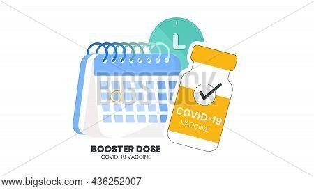 Illustrator Vector Of Vaccine Bottle, Syringe Injection And Calendar. Third Booster Shots Vaccine Af