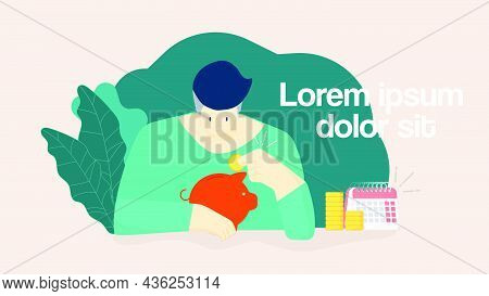 Man Put A Coin Into The Piggy Bank Vector Illustration. Saving, Investment In Future Or Save Money O