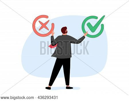 Business Decision Right Or Wrong, True Or False, Correct And Incorrect, Moral Choosing Option Concep