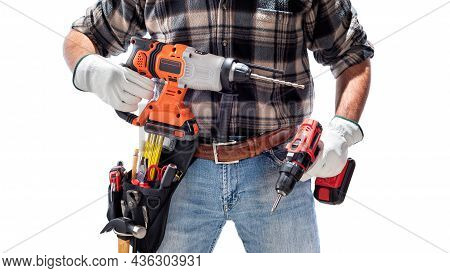 Carpenter Holding Rechargeable Hammer Drill And The Rechargeable Screwdriver, Isolated On White Back