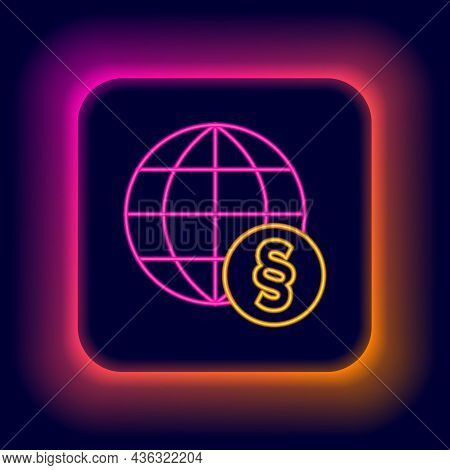 Glowing Neon Line International Law Icon Isolated On Black Background. Global Law Logo. Legal Justic