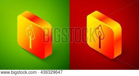 Isometric Burning Match With Fire Icon Isolated On Green And Red Background. Match With Fire. Matche