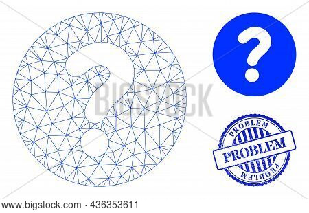 Web Net Query Vector Icon, And Blue Round Problem Grunge Badge. Problem Imprint Uses Round Form And