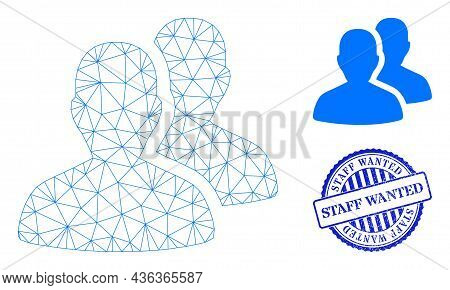 Web Mesh Users Vector Icon, And Blue Round Staff Wanted Grunge Stamp Imitation. Staff Wanted Stamp U