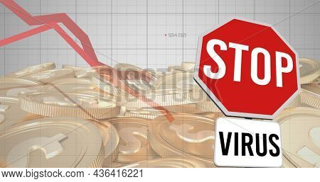 Image of stop virus sign and red lines descending over american dollar coins. global covid 19 pandemic, crisis, recession, finance and business concept digitally generated image.