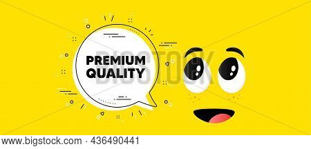 Premium Quality Text. Cartoon Face Chat Bubble Background. High Product Sign. Top Offer Symbol. Prem