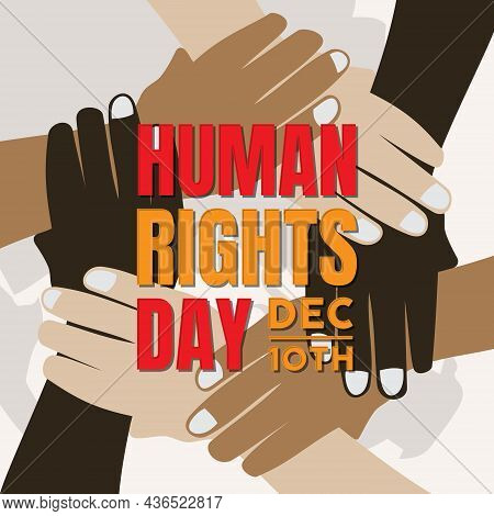 Human Rights Day Illustration For Global Equality And Peace With Holding Hands, Social Diversity Con