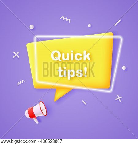 Quick Tips And Helpful Hints. Megaphone With Speech Bubble And Quick Tips Text.