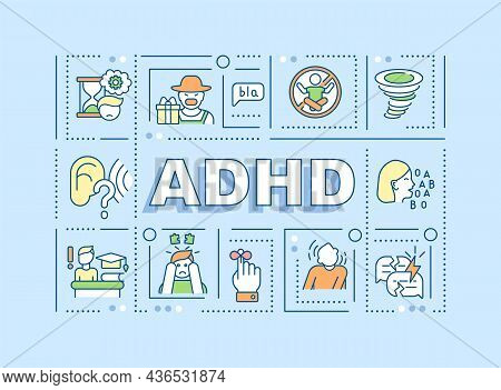 Attention Deficit Hyperactivity Disorder Word Concepts Banner. Adhd Signs. Infographics With Linear