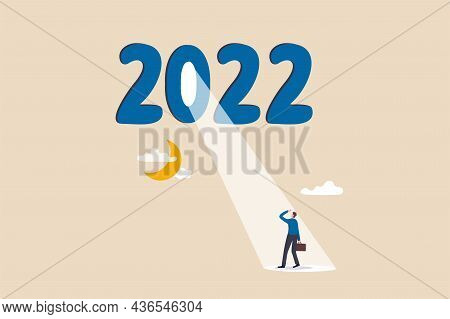Year 2022 Business Opportunity, Bright Future On Economic Recovery, Hope Or Motivation To Overcome D