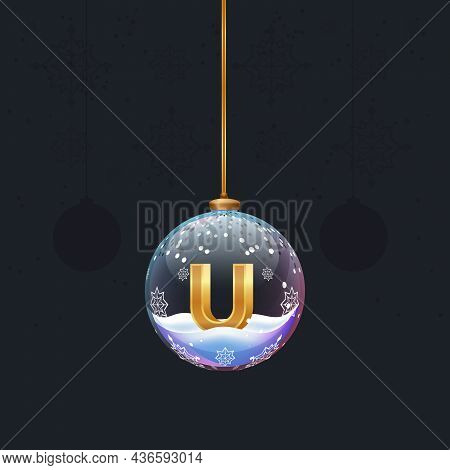 Christmas Toy Ball With A Golden 3d Letter Inside. New Year Tree Decoration. Element For Design Bann