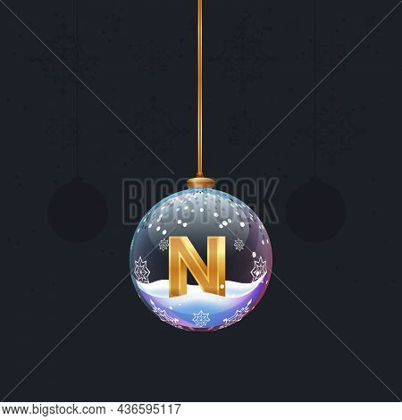 New Year Alphabet. Christmas Toy With A Golden 3d Letter N Inside. Fir Decoration. Element For Desig