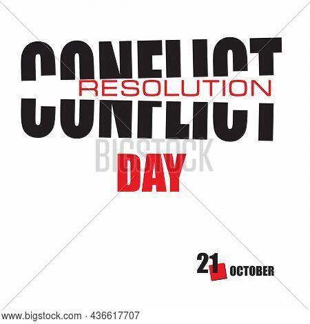 The Calendar Event Is Celebrated In October - Conflict Resolution Day