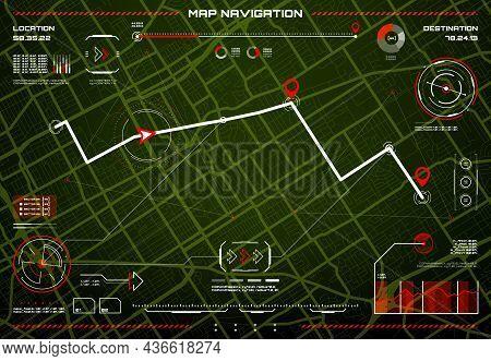 Hud Navigation Interface. Control Of Hazard, City Map Navigation Screen. Vector Digital Dashboard Wi