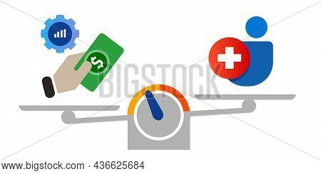 Economy Vs Health Balancing Financial Economic Money With Pandemic Corona Covid-19
