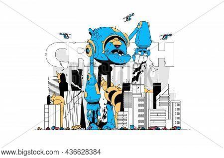Giant Destroyer Robot Vector Illustration. Large Cyborg Ruin Buildings Flat Style. Word Crash. Destr