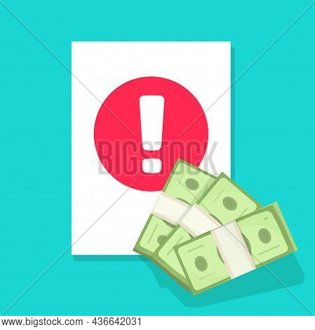 Money Caution Fraud Alert Notice As Risk Prevention Activity Or Cash Transaction Warning Attention N