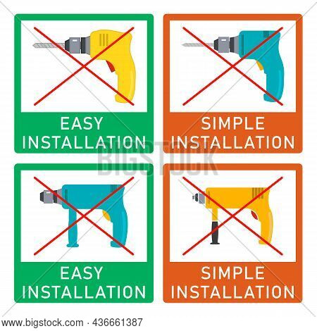 Easy Installation And Simple Installation Icon With Power Drill Symbol. Set Of Crossed Out Vector Cl