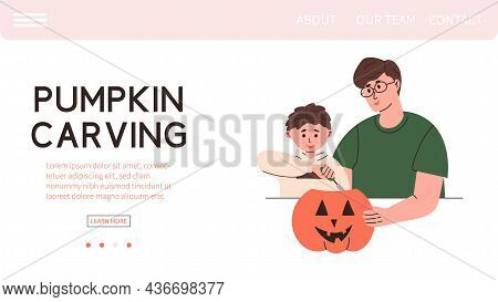 Father With Son Carve Pumpkin, Landing Or Web Page Template - Flat Vector Illustration. Halloween Au