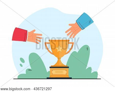 Hands Stretching Toward Cup. Desire To Win Competition And Get Prize Flat Vector Illustration. Achie