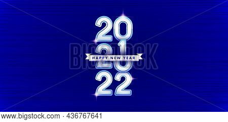 Happy New Year 2022 With Dark Blue Backgrounds, 2022 Font Number Silver With Ribbon, Happy New Year