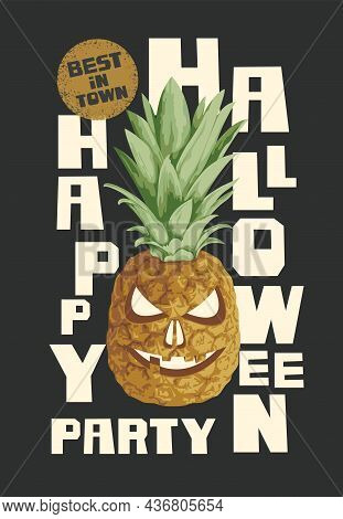 Scary Vector Banner, Flyer Or Invitation For Halloween Party With A Pineapple Instead Of A Pumpkin A