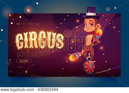 Circus Banner With Cute Monkey Juggler On Monocycle. Vector Landing Page Of Carnival Performance Wit