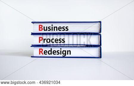 Bpr Business Process Redesign Symbol. Concept Words Bpr Business Process Redesign On Books On A Beau