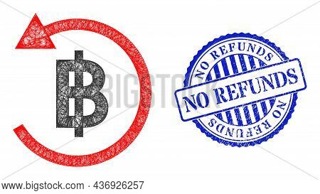 Vector Net Bitcoin Refund Frame, And No Refunds Blue Rosette Grunge Seal. Wire Carcass Net Image Cre