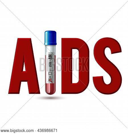 Lettering Aids In A Test Tube With Hiv Test Tube Like Letter I.
