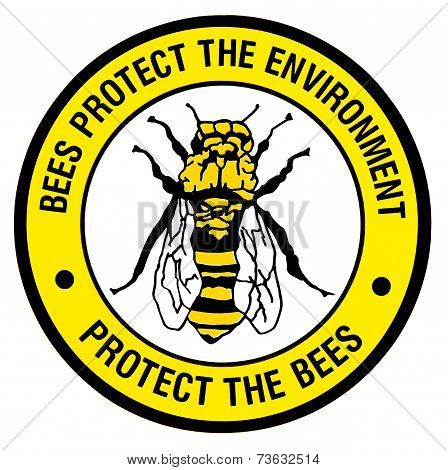 Sign - Protect The Bees