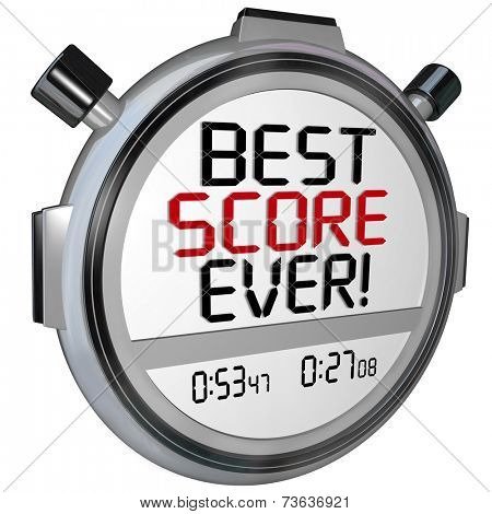 Best Score Ever words on a stopwatch or timer to illustrate the top speed, race, or performance of an athelete in a race or game