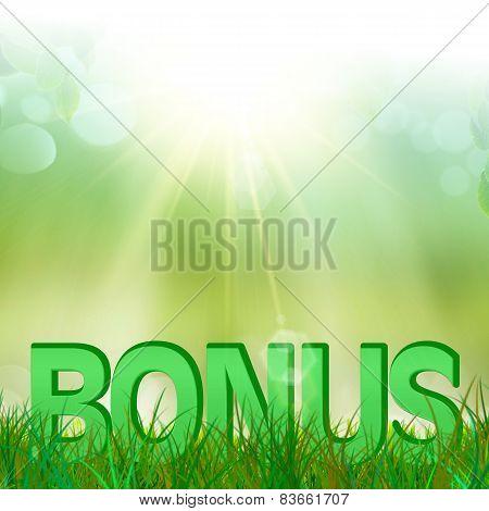 Bonus in  green and fresh grass