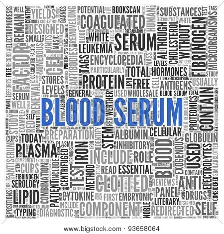 Close up BLOOD SERUM Text at the Center of Word Tag Cloud on White Background.