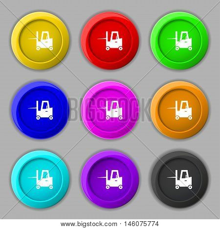 Forklift Icon Sign. Symbol On Nine Round Colourful Buttons. Vector