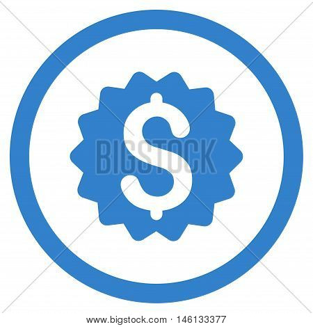 Financial Reward Seal glyph rounded icon. Image style is a flat icon symbol inside a circle, cobalt color, white background.