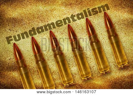 Six shiny bullets and word Fundamentalism on grunge background