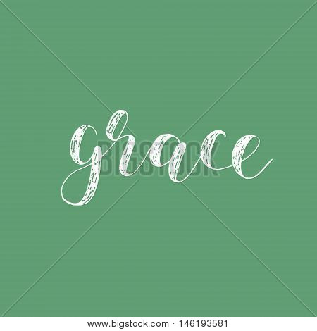 Grace. Brush hand lettering. Inspiring quote. Motivating modern calligraphy. Can be used for photo overlays, posters, holiday clothes, cards and more.