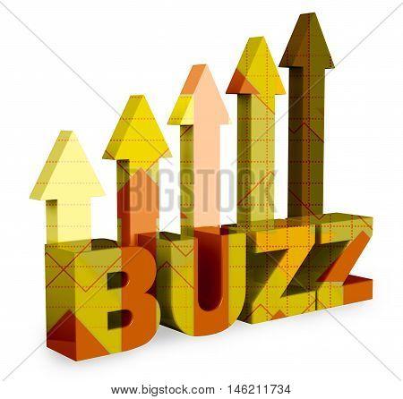 Buzz Arrows Represents Public Relations 3D Rendering