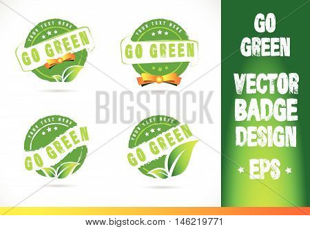Go green Badge Logobadge label seal stamp logo text design green leaf template vector eps