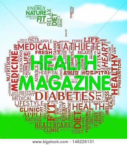 Health Magazine Means Healthcare And Wellness Media