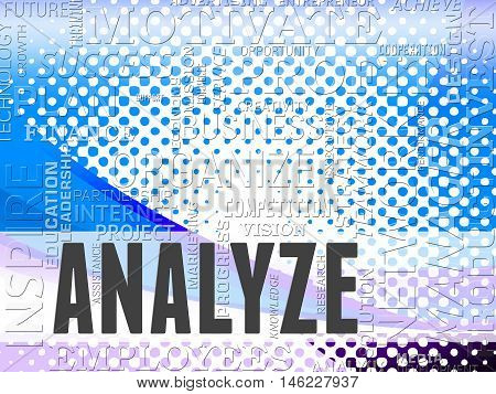 Analyze Words Shows Analyzing Research And Analytics